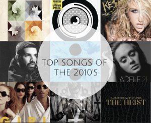 Top Songs Through The Decade
